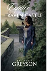 Captive of Raven Castle by Greyson, Jessica (August 4, 2013) Paperback Paperback