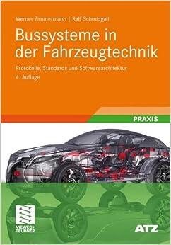 bussysteme-in-der-fahrzeugtechnik-protokolle-standards-und-softwarearchitektur-atz-mtz-fachbuch-german-edition