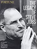 The Legacy of Steve Jobs, 1955-2011, Fortune Magazine Editors, 161893001X