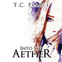 Into the Aether: Part One and Two