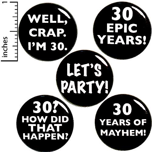 (30th Birthday 5 Pack Lapel Jacket Pins or Fridge Magnets 1 Inch P22-2)