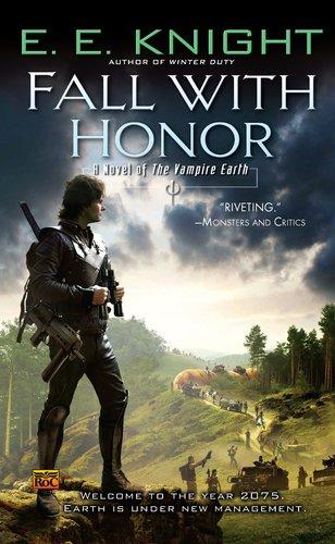 Fall Honor Novel Vampire Earth