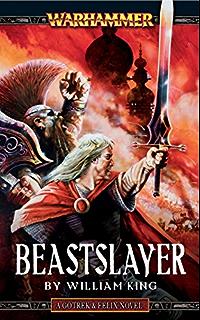 Amazon daemonslayer gotrek felix book 3 ebook william king beastslayer gotrek felix book fandeluxe Images