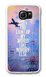 VUTTOO Rugged Samsung Galaxy S6 Case, Baby You Light Up My World Like Nobody Else Hard Plastic Case for Samsung Galaxy S6 PC White