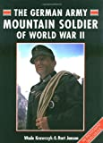 The German Army Mountain Soldier of WWII