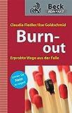 Burn-out: Erprobte Wege aus der Falle
