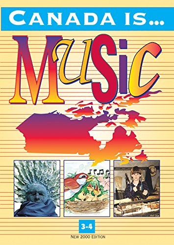 Canada Is . . . Music, Grade 3-4 (2000 Edition): Student Textbook