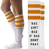 Bae Aint Bae If No Pray: Unisex Striped Knee-High Socks