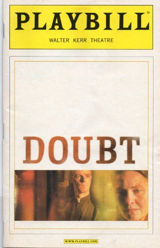 Best Movie Costumes Of All Time (Doubt Playbill for the Original Broadway Production, Starring Cherry Jones and Brian F. O'Byrne, Directed by Doug Hughes - Walter Kerr Theatre - April 2005)
