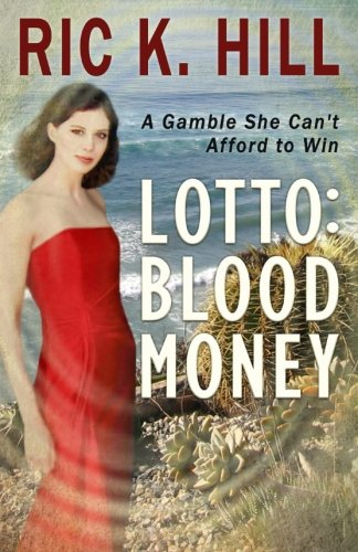 Print - Lotto: Blood Money by Ric K. Hill