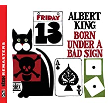 Born Under A Bad Sign (Stax Remastered)