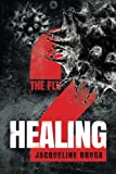 The Flu 2: Healing (Volume 2)