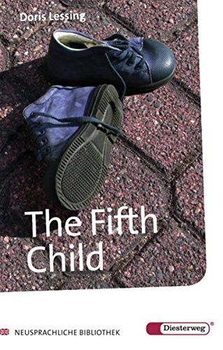 The Fifth Child: Textbook (Diesterwegs Neusprachliche Bibliothek - Englische Abteilung, Band 165)