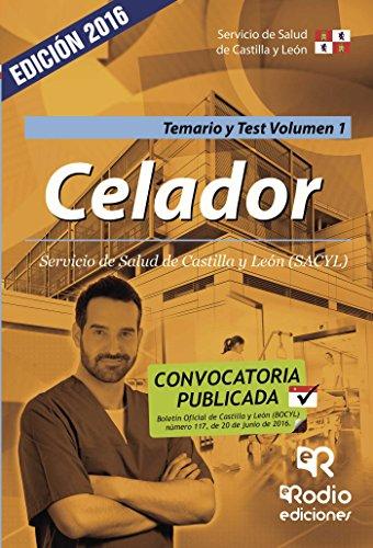 Celador del Servicio de Salud de Castilla y León. Temario y test. Volumen 1 (Spanish Edition) (Servicio De Salud De Castilla Y Leon)