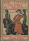 img - for The Little Colonel in Arizona (Little Colonel Series, #7) book / textbook / text book