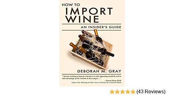 how to import wine an insider s guide