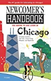 Newcomer's Handbook for Moving to and Living in Chicago, Julie Ashley, 0912301872