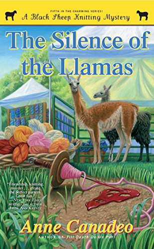 The Silence of the Llamas (Black Sheep Knitting Mysteries Book 5)