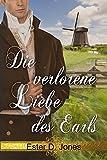 Die verlorene Liebe des Earls: Der Gentleman seines Herzens Teil 2 (German Edition)