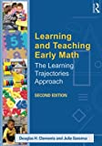 Learning and Teaching Early Math 2nd Edition