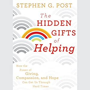 The Hidden Gifts of Helping Audiobook