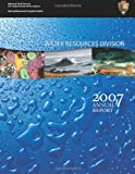 Water Resources Division: 2007 Annual Report, National Park National Park Service, 1492337145