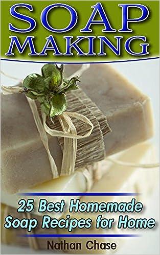 Gratis enkle ebook nedlastinger Soap Making: 25 Best