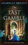 The Last Gamble (Bastards of London, Book 3)