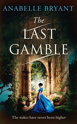 The Last Gamble (Bastards of London, Book 3) cover