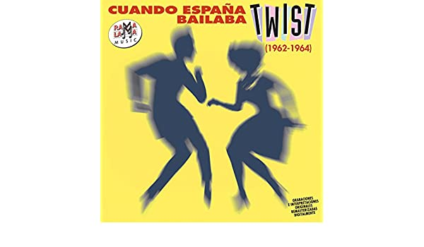 Cuando España Bailaba el Twist by Various artists on Amazon Music - Amazon.com