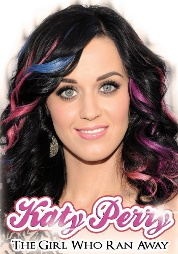 Katy Perry: The Girl Who Ran Away (Katy Perry Video Dvd)