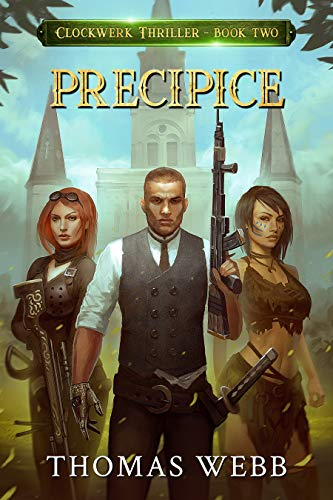 Precipice: Clockwerk Thriller Book Two