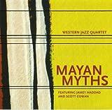 Mayan Myths by Western Jazz Quartet