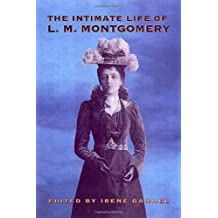 The Intimate Life of L.M. Montgomery