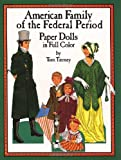 American Family of the Federal Period, Tom Tierney, 0486256618