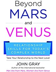Beyond Mars and Venus: Relationship Skills for Today's Complex World