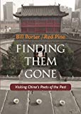 img - for Finding Them Gone: Visiting China's Poets of the Past book / textbook / text book
