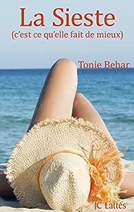 La sieste (C'est ce qu'elle fait de mieux) par Tonie Behar