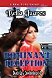 Dominant Deception, Bella Juarez, 1622427386