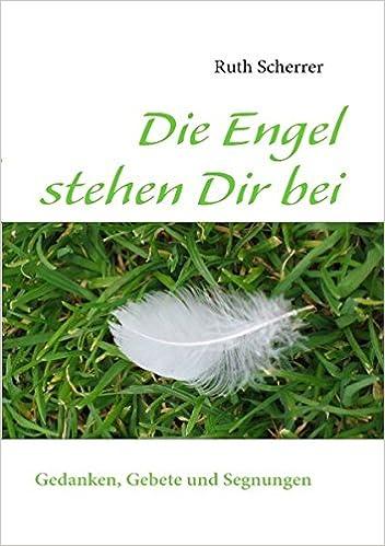 Scarica Ebooks Gratis Die Engel Stehen Dir Bei German Edition By