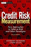 Credit Risk Measurement, Anthony Saunders and Linda Allen, 047121910X