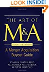The Art of M&A, Fourth Edition: A Mer...