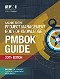 #1: A Guide to the Project Management Body of Knowledge (PMBOK® Guide)–Sixth Edition