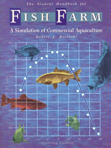 Fish Farm: A Simulation of Commercial Aquaculture (Student Workbook)
