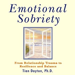 Emotional Sobriety Hörbuch