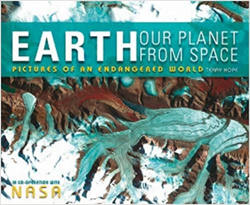 Earth, Our Planet from Space
