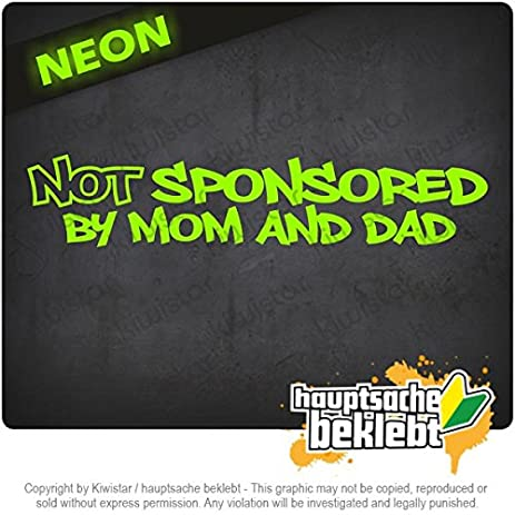 Not sponsored by mom and dad 79 x 16 15