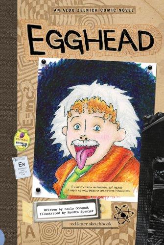 Egghead: Book 5 (The Aldo Zelnick Comic Novel Series) -