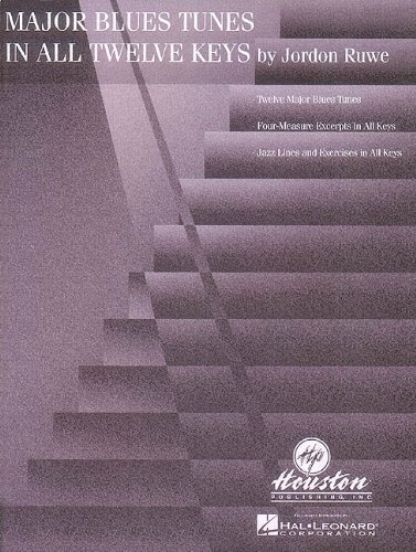 Major Blues Tunes In All Twelve Keys By Ruwe, Jordon (1997)