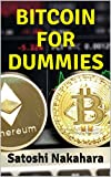 img - for BITCOIN FOR DUMMIES: Ultimate Bitcoin, Cryptocurrency,Ethereum & Blockchain Guide. Future of Money. Cryptoassets Guide for Innovative Investors.Digital Revolution for making Huge Profits Investing book / textbook / text book